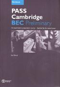 Cover-Bild zu Pass Cambridge BEC Preliminary. Workbook with Key von Wood, Jan