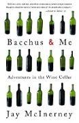 Cover-Bild zu McInerney, Jay: Bacchus and Me