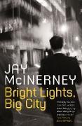 Cover-Bild zu McInerney, Jay: Bright Lights, Big City (eBook)