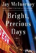 Cover-Bild zu McInerney, Jay: Bright, Precious Days
