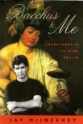 Cover-Bild zu Mcinerney, Jay: Bacchus & Me (eBook)