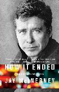 Cover-Bild zu Mcinerney, Jay: How It Ended (eBook)