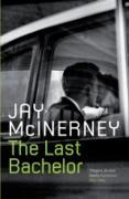 Cover-Bild zu McInerney, Jay: The Last Bachelor (eBook)