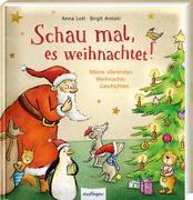 Cover-Bild zu Lott, Anna: Schau mal, es weihnachtet! Meine allerersten Weihnachtsgeschichten