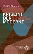 Cover-Bild zu Kempter, Klaus (Hrsg.): Krise(n) der Moderne