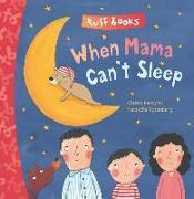 Cover-Bild zu Rosenberg, Natascha: When Mama Can't Sleep Tuff Book