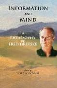 Cover-Bild zu Information and Mind - The Philosophy of Fred Dretske von Skokowski, Paul