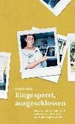 Cover-Bild zu Kuhn, Daniela: Eingesperrt, ausgeschlossen