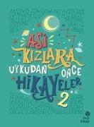Cover-Bild zu Favilli, Elena: Asi Kizlara Uykudan Önce Hikayeler 2