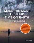 Cover-Bild zu HOLIDAY Reisebuch: Make the Most of Your Time on Earth