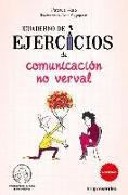 Cover-Bild zu Cuaderno de Ejercicios de Comunicacion No Verbal von Augagneur, Jean