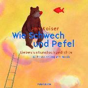 Cover-Bild zu Wie Schwech und Pefel (Audio Download) von Kaiser, Jan