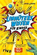 Cover-Bild zu Cnyrim, Petra: Unnützes Wissen für Kinder (eBook)