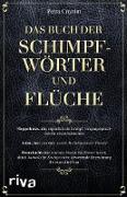 Cover-Bild zu Cnyrim, Petra: Das Buch der Schimpfwörter und Flüche (eBook)