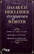 Cover-Bild zu Cnyrim, Petra: Das Buch der leider vergessenen Wörter