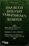 Cover-Bild zu Cnyrim, Petra: Das Buch der fast vergessenen Wörter