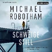 Cover-Bild zu Robotham, Michael: Schweige still (Audio Download)