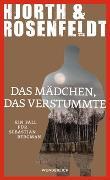Cover-Bild zu Hjorth, Michael: Das Mädchen, das verstummte