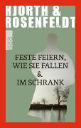 Cover-Bild zu Hjorth, Michael: Feste feiern wie sie fallen & Im Schrank