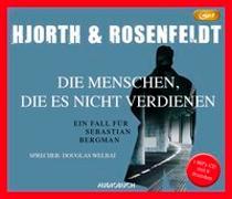 Cover-Bild zu Hjorth, Michael: Die Menschen, die es nicht verdienen (MP3-CD)
