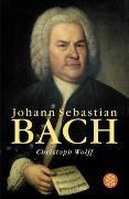 Cover-Bild zu Wolff, Christoph: Johann Sebastian Bach
