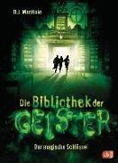 Cover-Bild zu MacHale, D.J.: Die Bibliothek der Geister - Der magische Schlüssel