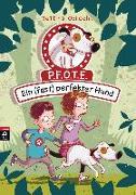 Cover-Bild zu Obrecht, Bettina: P.F.O.T.E. - Ein (fast) perfekter Hund