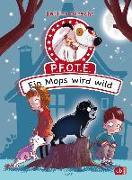 Cover-Bild zu Obrecht, Bettina: P.F.O.T.E. - Ein Mops wird wild