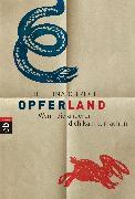 Cover-Bild zu Obrecht, Bettina: Opferland (eBook)