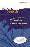 Cover-Bild zu Die Verwandlung, Brief an den Vater und weitere Werke. EinFach Deutsch Textausgaben von Kafka, Franz