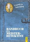 Cover-Bild zu Ammerer, Karin: Inspektor Schnüffel - Handbuch für Meisterdetektive