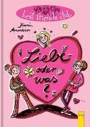 Cover-Bild zu Ammerer, Karin: Liebe - oder was?