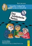 Cover-Bild zu Ammerer, Karin: Inspektor Schnüffels geheime Ratekrimi Bibliothek - Drei mörderische Tanten