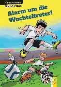 Cover-Bild zu Ammerer, Karin: Alarm um die Wuchteltreter (eBook)