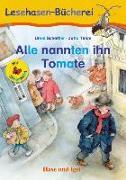 Cover-Bild zu Alle nannten ihn Tomate / Silbenhilfe von Scheffler, Ursel