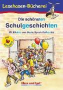 Cover-Bild zu Die schönsten Schulgeschichten / Silbenhilfe von Steinwart, Anne (Hrsg.)