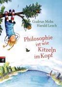 Cover-Bild zu Philosophie ist wie Kitzeln im Kopf von Mebs, Gudrun