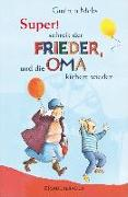 Cover-Bild zu »Super«, schreit der Frieder, und die Oma kichert wieder (eBook) von Mebs, Gudrun