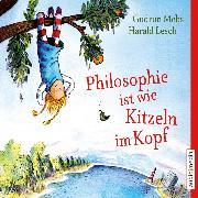 Cover-Bild zu Philosophie ist wie Kitzeln im Kopf (Audio Download) von Mebs, Gudrun