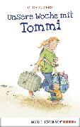 Cover-Bild zu Unsere Woche mit Tommi (eBook) von Mebs, Gudrun
