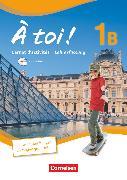 Cover-Bild zu À toi !, Fünfbändige Ausgabe, Band 1B, Carnet d'activités mit CD-Extra - Lehrerfassung von Héloury, Michèle