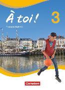Cover-Bild zu À toi !, Vier- und fünfbändige Ausgabe, Band 3, Grammatikheft von Flach, Dorothee