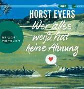 Cover-Bild zu Wer alles weiß, hat keine Ahnung von Evers, Horst