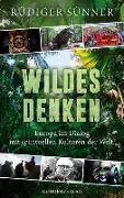 Cover-Bild zu Wildes Denken von Sünner, Rüdiger