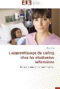 Cover-Bild zu L'apprentissage du caring chez les étudiantes infirmières von Krol-P