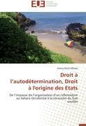 Cover-Bild zu Droit À L Autodétermination, Droit À l'Origine Des Etats von Mboyo-K