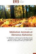 Cover-Bild zu Médiation Animale et Démence Alzheimer von Gaultier-C