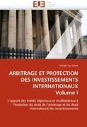 Cover-Bild zu ARBITRAGE ET PROTECTION DES INVESTISSEMENTS INTERNATIONAUX Volume I von Jaime-M