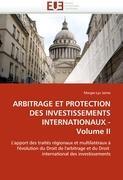 Cover-Bild zu ARBITRAGE ET PROTECTION DES INVESTISSEMENTS INTERNATIONAUX - Volume II von Jaime-M