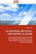 Cover-Bild zu LA POLITIQUE DES ETATS-UNIS ENVERS LA RUSSIE von Zoba-L
